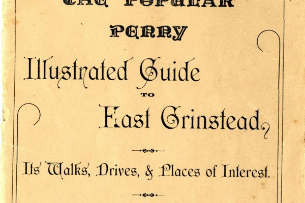 East Grinstead Museum - The Popular Penny Illustred Guide to East Grinstead